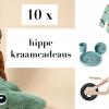 kraamcadeau tips en ideeen,originele kraamcadeaus,kraamcadeau meisje,kraamcadeau jongen,baby cadeau,hippe cadeaus baby,leuk kraamcadeautje