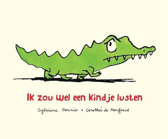 leuke kinderboeken,leuke kinderboeken,tips leuk kinderboek,kinderboekentip,leuk boekje voor kleuter,kleuter boeken tips,ik zou wel een kindje lusten,boekje krokodil