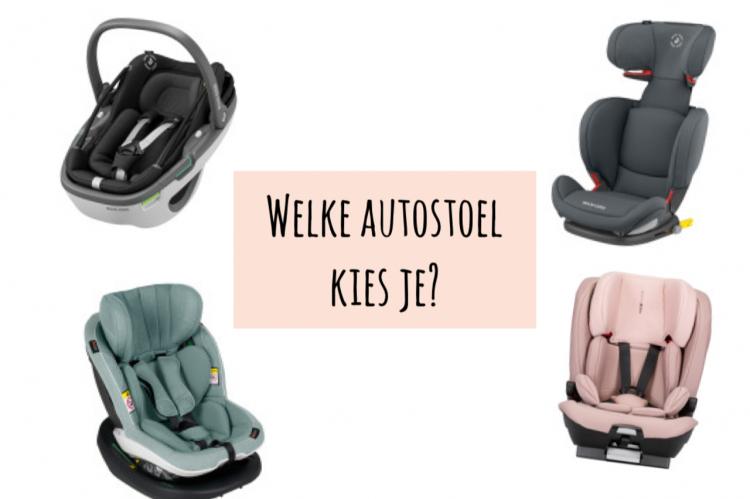 autostoel tips,welk autostoeltje,welke autostoel voor welke leeftijd,autostoel baby,autostoel kind 1 jaar,autostoel kind 2 jaar,autostoel 3 jaar,autostoel vier jaar